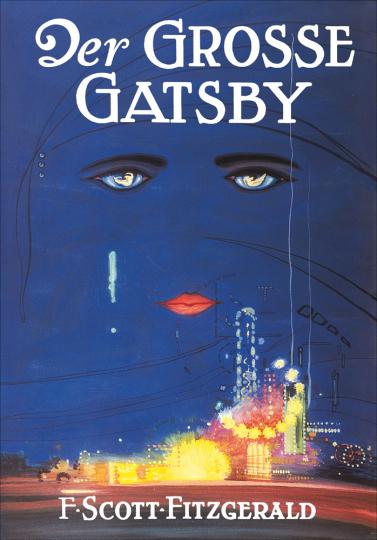 F. Scott Fitzgerald. Der große Gatsby.