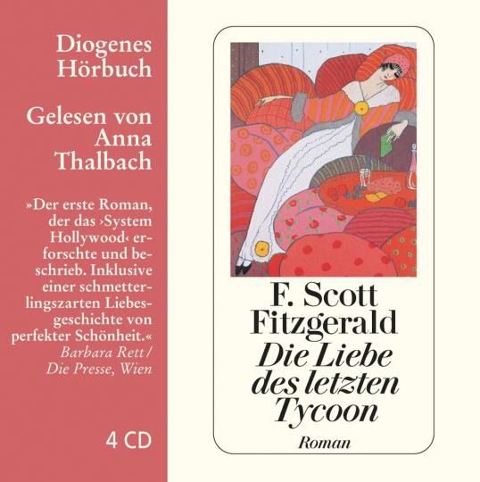 F. Scott Fitzgerald. Die Liebe des letzten Tycoon. Ein Western. 4 CDs.