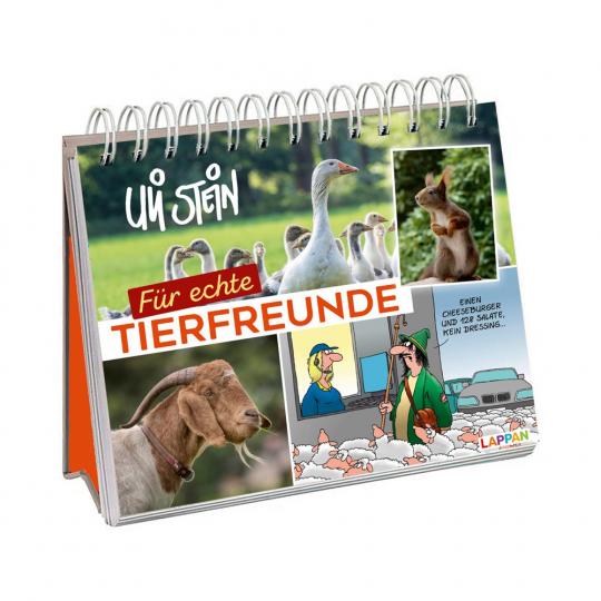 Für echte Tierfreunde. Aufstellbuch mit Tier-Cartoons, Fotos und Texten von Uli Stein.