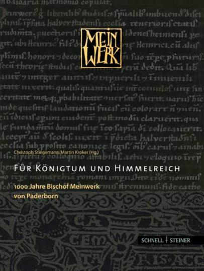 Für Königtum und Himmelreich.