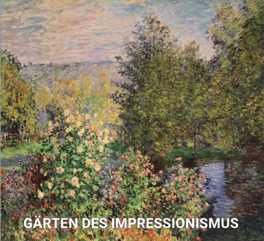 Gärten des Impressionismus.