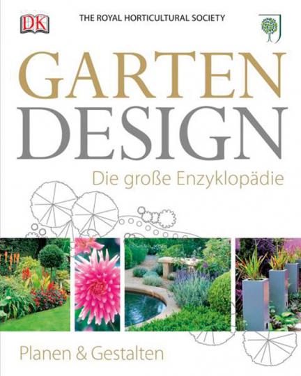 Garten-Design. Die große Enzyklopädie.