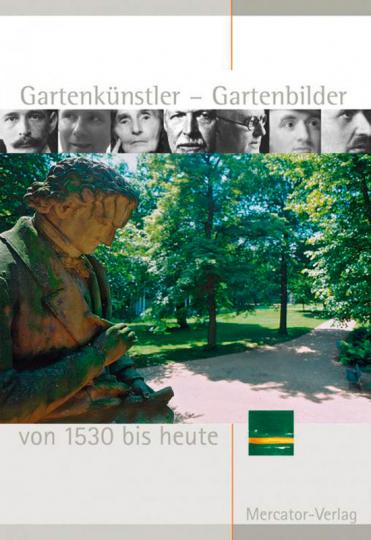 Gartenkünstler Gartenbilder. Von 1530 bis heute.