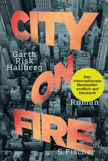 Garth Risk Hallberg. City on Fire. Roman.