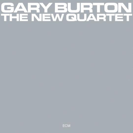 Gary Burton. The New Quartet (Touchstones). CD.