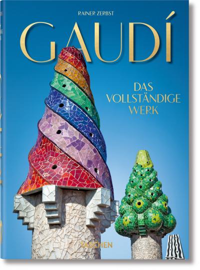 Gaudí. Das vollständige Werk. 40th Anniversary Edition.