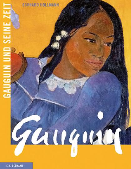 Gauguin und seine Zeit.