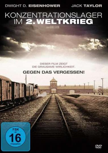 Gegen das Vergessen. Konzentrationslager im 2. Weltkrieg. DVD.
