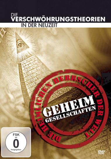 Geheimgesellschaften - Die Verschwörungstheorien in der Neuzeit. DVD.