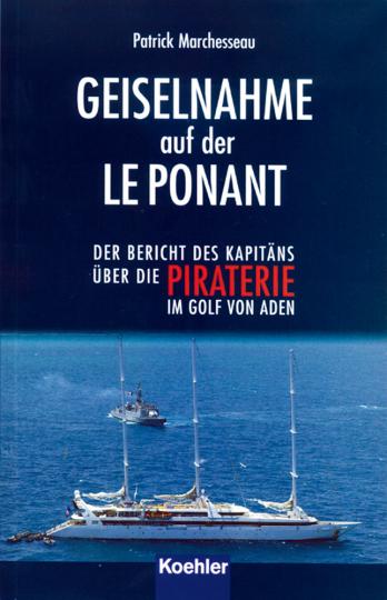 Geiselnahme auf der Le Ponant