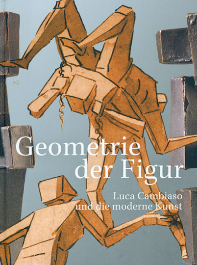 Geometrie der Figur. Luca Cambiaso und die moderne Kunst.