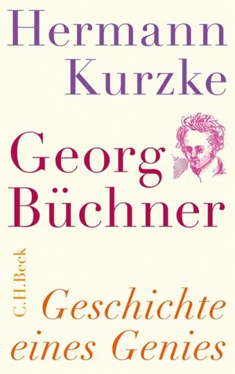 Georg Büchner. Geschichte eines Genies.