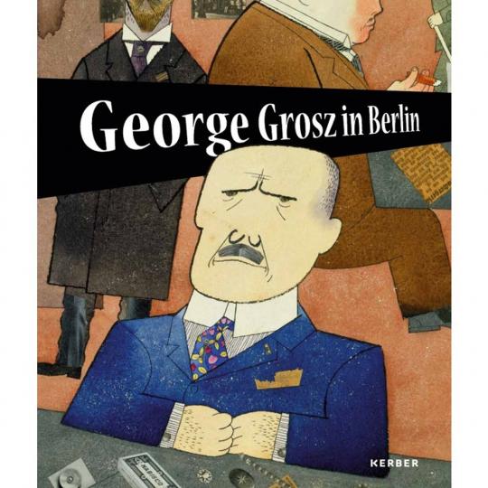 George Grosz in Berlin.