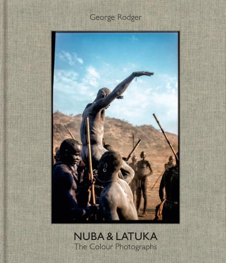 George Rodger. Nuba & Latuka. The Colour Photographs.