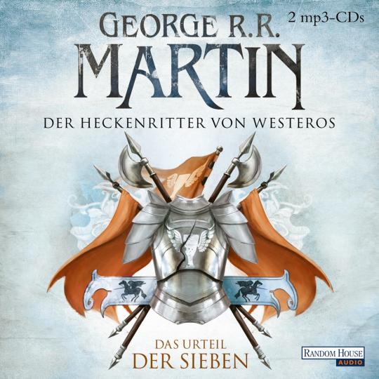 George R. R. Martin. Game of Thrones. Das Lied von Eis und Feuer. Der Heckenritter von Westeros. Das Urteil der Sieben. 2 mp3-CDs.