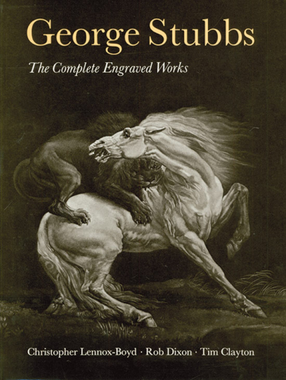George Stubbs. The Complete Engraved Works.