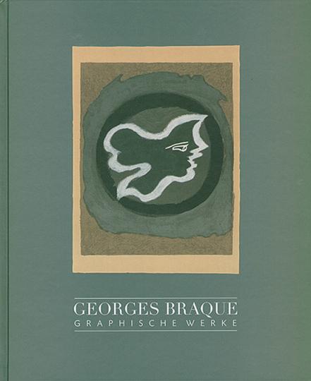 Georges Braque. Graphische Werke aus der Sammlung Boisserée.