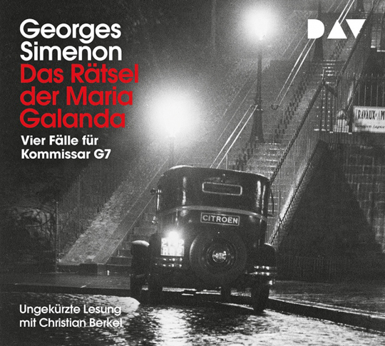 Georges Simenon. Das Rätsel der Maria Galanda. Vier Fälle für Kommissar G7. 4 CDs.
