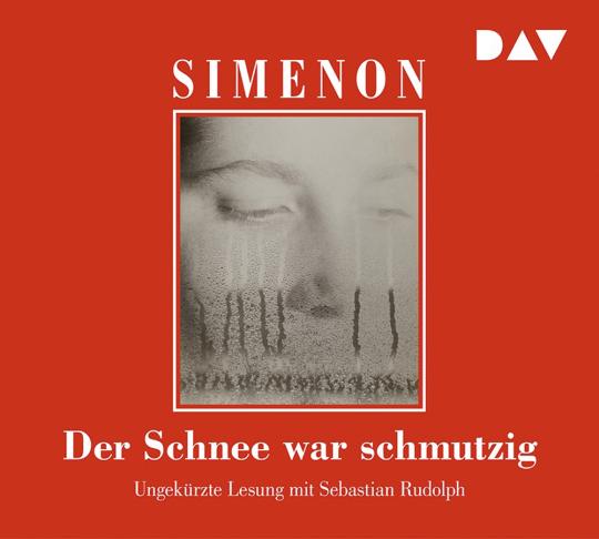 Georges Simenon. Der Schnee war schmutzig. 6 CDs.