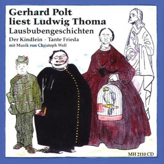 Gerhard Polt. Ludwig Thoma - Lausbubengeschichten. CD.