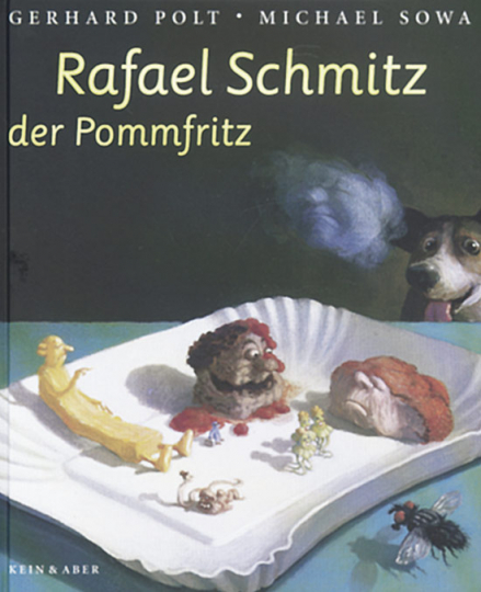 Gerhard Polt. Rafael Schmitz der Pommfritz. Buch und CD.