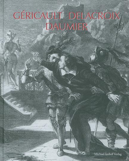 Géricault Delacroix Daumier.