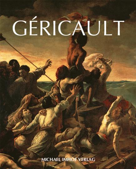 Géricault. Meisterwerke im Großformat.