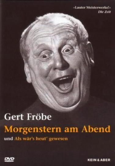 Gert Fröbe. Morgenstern am Abend.