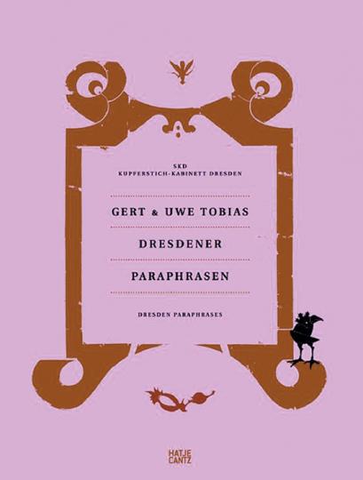 Gert & Uwe Tobias. Dresdener Paraphrasen.