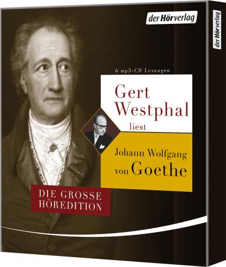 Gert Westphal liest Johann Wolfgang von Goethe. Die große Höredition. 6 mp3-CDs.