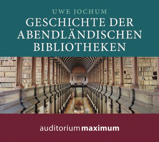 Geschichte der abendländischen Bibliotheken. CD.