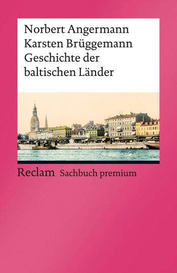 Geschichte der baltischen Länder.