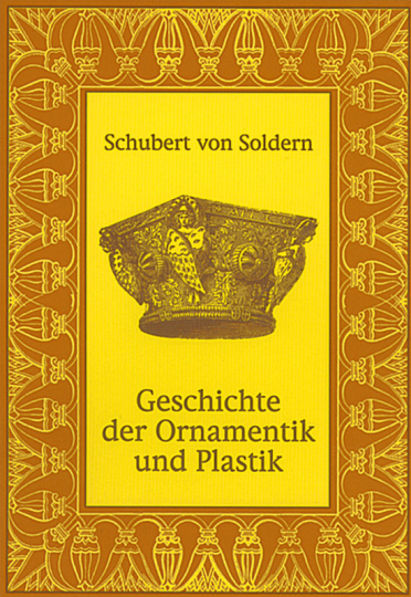 Geschichte der Ornamentik und Plastik