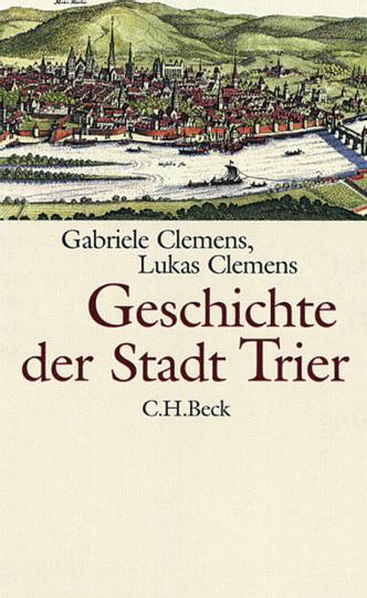 Geschichte der Stadt Trier.