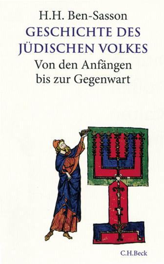 Geschichte des Jüdischen Volkes. Von den Anfängen bis zur Gegenwart.