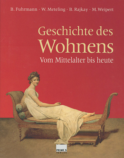 Geschichte des Wohnens. Vom Mittelalter bis heute.