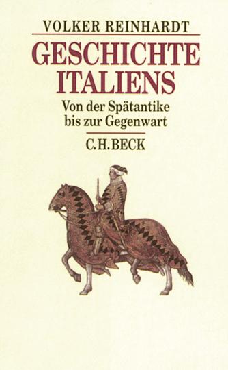 Geschichte Italiens von der Spätantike bis zur Gegenwart