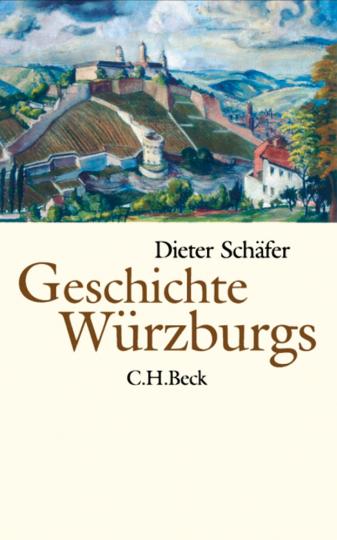 Geschichte Würzburgs. Von den Anfängen bis zur Gegenwart.
