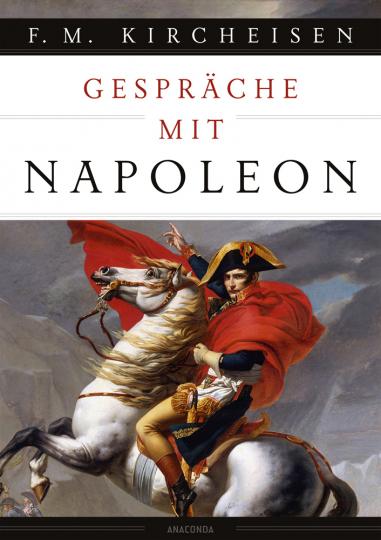 Gespräche mit Napoleon.