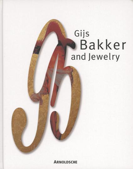 Gijs Bakker and Jewelry.