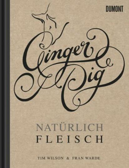 Ginger Pig. Natürlich Fleisch.