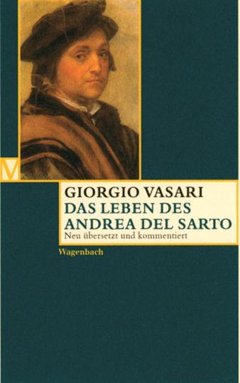 Giorgio Vasari - Das Leben des Andrea del Sarto