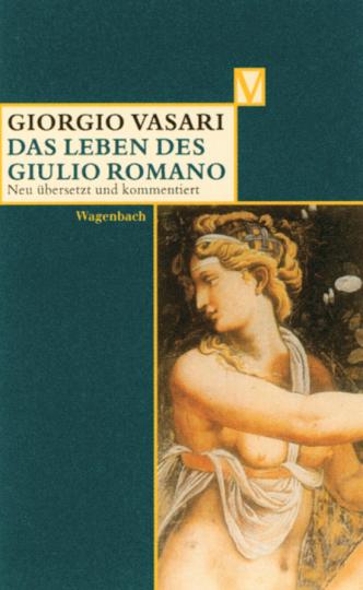 Giorgio Vasari - Das Leben des Giulio Romano