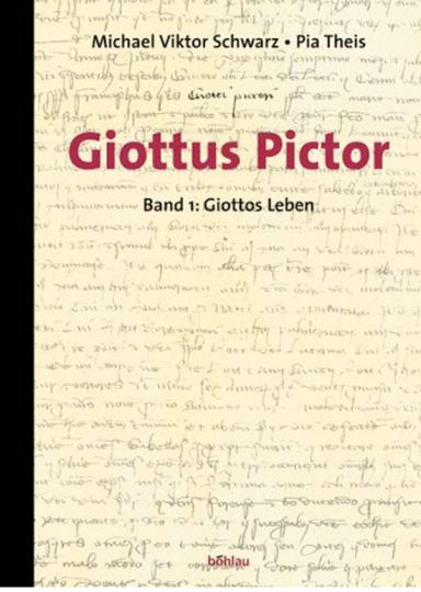 Giottos Leben. Giottus Pictor, Teilband 1
