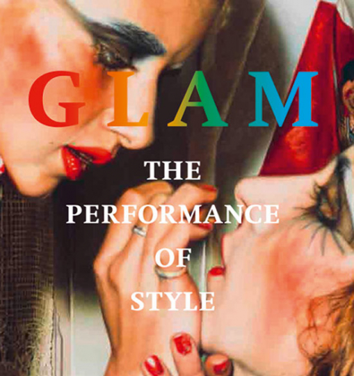 Glam! The Performance of Style.