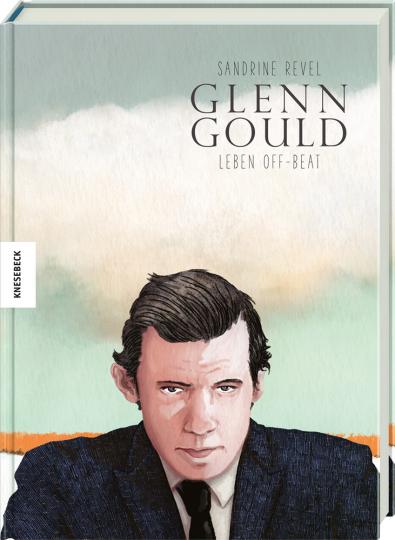 Glenn Gould. Leben Off-Beat.
