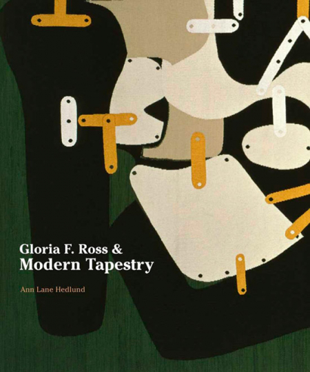 Gloria F. Ross and Modern Tapestry.