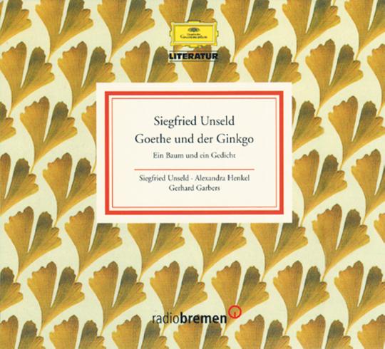 Goethe und der Ginkgo - Ein Baum und ein Gedicht 2 CDs