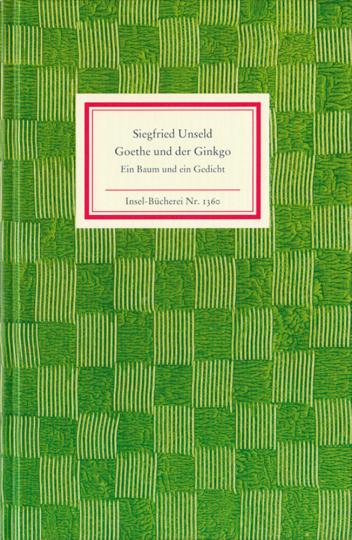 Goethe und der Ginkgo. Ein Baum und ein Gedicht