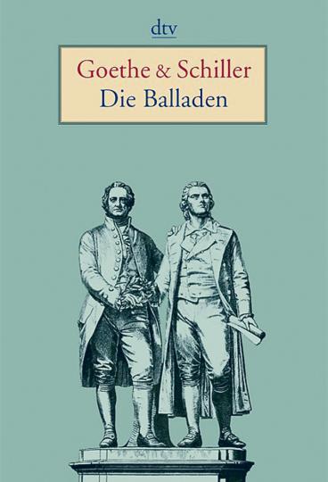 Goethe & Schiller – Die Balladen